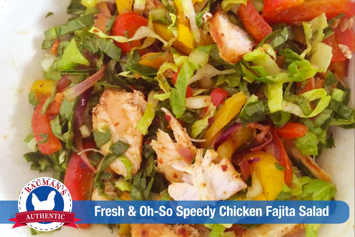 Fresh & Oh-So Speedy Chicken Fajita Salad
